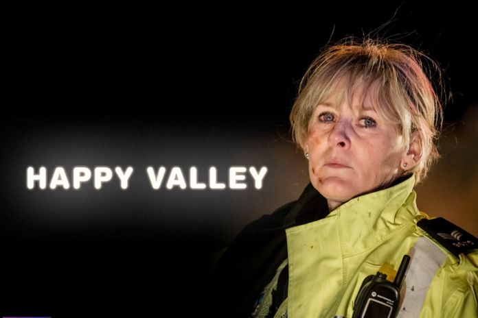 Happy Valley Is Removing: Check Here's Why It's Happening\